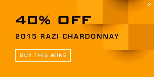 40% Off 2015 Razi Chardonnay Buy This Wine
